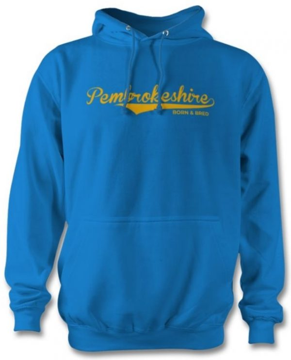 Pembrokeshire Born and Bred Hoodie